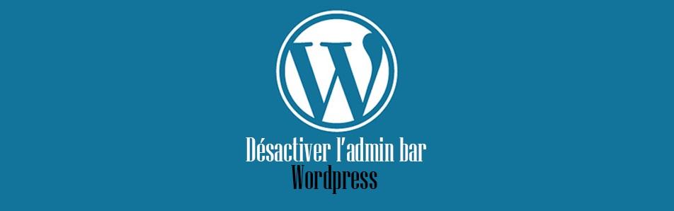 Enlever la barre d'administration d'un site WordPress